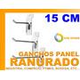 Gancho Panel Ranurado 15 Cm Industria Comercio Bodega Pyme