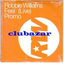 Robbie Williams Cd Single Promocional Feel (live) Sellado