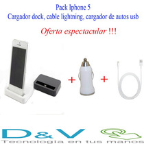 Pack Iphone 5, Cargador Dock, Cable Ligthning, Cargador Auto