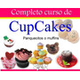 Manual De Decoración De Cupcakes ,preparación, Recetas Y Mas