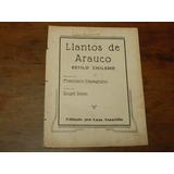Llantos De Arauco  (partitura ) Francisco Davagnino
