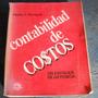 Contabilidad De Costos, Un Enfoque De Gerencia, Charles T. H