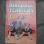 Airedale Terriers, Evelin Miller, Ed T.f.h., En Ingles, Todo
