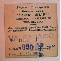 Boleto Tur Bus Empresa Transportes Rurales Stgo Valpo 1960