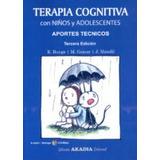 Terapia Cognitiva Con Niños Y Adolescentes Edua Envío Gratis