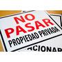 Letrero No Pasar Propiedad Privada 20 X 30 X 0,5 Mm