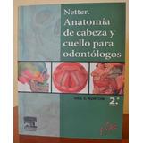 Netter Anatomia De Cabeza Y Cuello Para Odontologos 2da