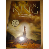 El Pistolero La Torre Oscura 1- Stephen King Entre Inmediata