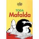 Toda Mafalda; Quino Envío Gratis