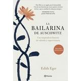 Libro La Bailarina De Auschwitz. Envio Gratis