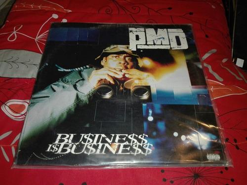 Pmd - Bu$ine$$ I$ Bu$ine$$ Vinilo Rap - Hip Hop 1ra Edicion