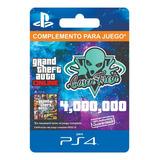 $4.000.000 Dinero Millones + Rp Gta V Online - Ps4 -