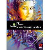 Savia Ciencias Naturales 7o Básico