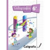 Caligrafix Caligrafía Horizontal 6°
