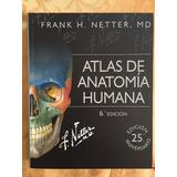 Atlas De Anatomía Humana Netter 6 Enviogratis + Mat Digital