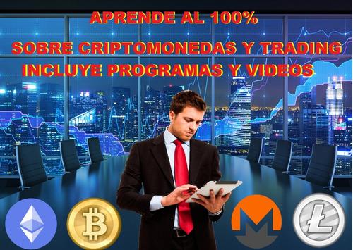 Bitcoin Y Trading. Guía Completa De La Moneda Del Futuro
