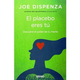 Libro El Placebo Eres Tú Envio Gratis