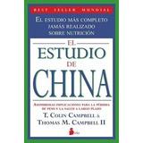 Libro El Estudio De China Sobre Nutrición Envio Gratis