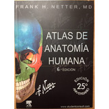 Atlas De Anatomia Humana Netter 6 Edicion + Cd