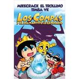 Los Compás Y El Diamantito Legendario