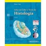 Histología - Gartner 6a Ed. Versión De Bolsillo