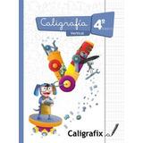 Caligrafix Caligrafía Vertical 4° Básico