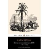 Diario De Mi Residencia En Chile En El Año 1822. Envio Grati