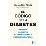 Libro El Código De La Diabetes Envio Gratis