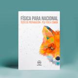 Física Para Nacional 1ª Edición - Texto Preparación Psu