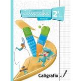 Caligrafix Caligrafía Vertical 2° Básico