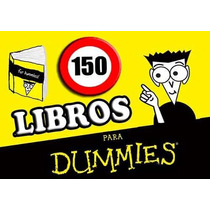 Megacoleccion Mas De 150 Libros Para Dummies