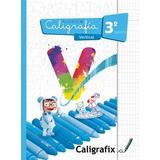 Cuaderno De Caligrafía Vertical Caligrafix 3ro Básico Nuevo
