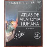 Atlas De Anatomía Humana Netter 6ta Edicion +cd Envio Gratis