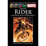 Marvel Salvat Vol.19 - Ghost Rider: La Ruta De La Perdición