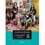 Cocina, Sana Y Feliz 1 Y 2  Connie Achurra Promo