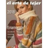 Libro El Arte De Tejer 2018