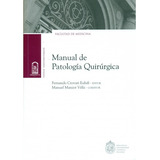 Crovari Manual Patologia Quirurgica Cirugía Uc - Env Gratis