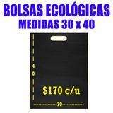 Bolsas Ecologicas Tnt 30x40