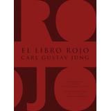 El Libro Roj; Carl Gustav Jung