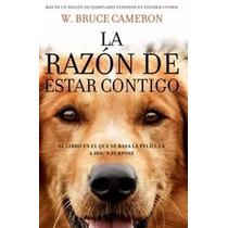 Libro La Razon De Estar Contigo - Envio Gratis / Diverti
