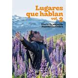 Libro Lugares Que Hablan Volumen 2 - Original  / Diverti