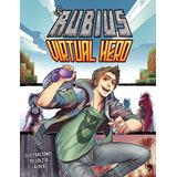 Libro El Rubius Virtual Hero 1 - Original / Diverti