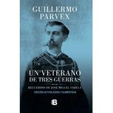 Libro Un Veterano De Tres Guerras En Español / Diverti