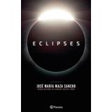 Libro Eclipses Jose Maza Original Español / Diverti