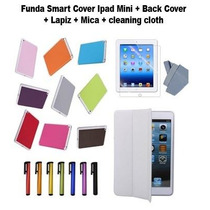 Funda Smart Cover Ipad Mini + Back Cover + Lapiz + Mica