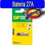Bateria Gp 27a 12 V Alarmas Otros Equipos Electronicos