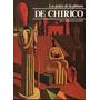 Giorgio De Chirico - Los Genios De La Pintura