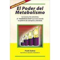 Libro El Poder Del Metabolismo Adelgazar - Quemar Grasa Pdf