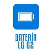 Batería Lg G2 D802 Con Instalación - Smartpro Providencia