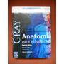 Anatomia De Gray Segunda Edición